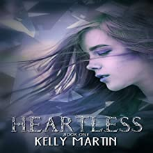 Heartless: The Heartless Series Audiobook by Kelly Martin Narrated by Julie Hinton