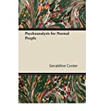 img - for [(Psychoanalysis for Normal People)] [Author: Geraldine Coster] published on (September, 2011) book / textbook / text book
