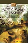 The Atomic Weight of Secrets