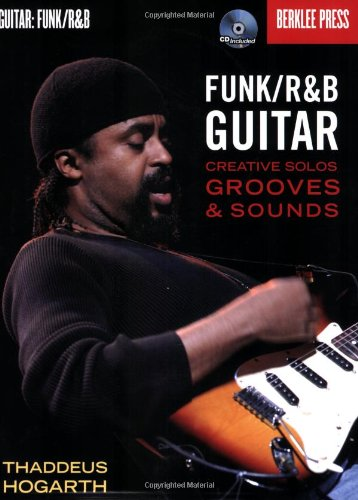 Berklee Funk/R&B Guitar Creative Solos Grooves & Sounds CD