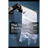 The Toilet Paper Entrepreneur ~ Mike Michalowicz