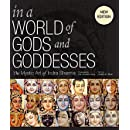 In a World of Gods and Goddesses: The Mystic Art of Indra Sharma (Revised Edition)