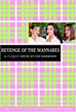 The Revenge of the Wannabes (The Clique, No. 3) (0316701335) by Harrison, Lisi