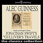Alec Guinness Reads Passages from Johnathan Swift's 'Gulliver's Travels' | Johnathan Swift