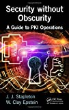 img - for Security without Obscurity: A Guide to PKI Operations book / textbook / text book
