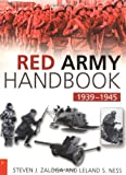 The Red Army Handbook 1939-1945 (0750932090) by Zaloga, Steven J.