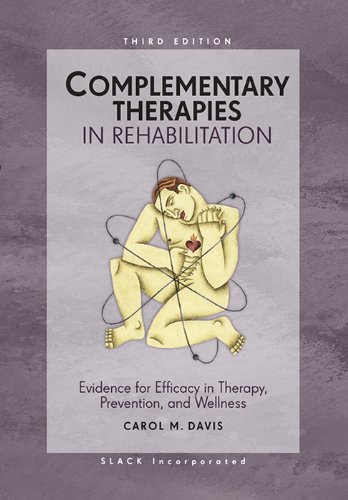 Complementary Therapies in Rehabilitation: Evidence for...