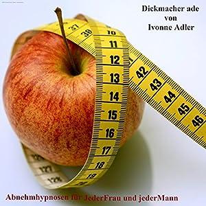 Dickmacher Adé Hörbuch