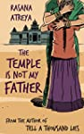 The Temple Is Not My Father: A Story...