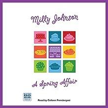 A Spring Affair | Livre audio Auteur(s) : Milly Johnson Narrateur(s) : Colleen Prendergast