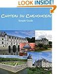 Chateau de Chenonceau: Simple Guide