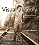 Visual Poetry: A Creative Guide for M...
