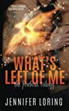 img - for What's Left Of Me (The Firebird Trilogy) (Volume 2) book / textbook / text book