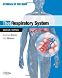 Part of the popular Systems of the Body series, this fully integrated textbook on the respiratory system encompasses the related anatomy, physiology and biochemistry, all presented in a very clinically relevant context. Highly accessible and...