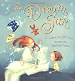 img - for By Lindan Lee Johnson The Dream Jar [Hardcover] book / textbook / text book