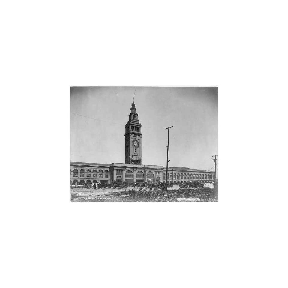 1906 Earthquake,Ferry Building,San Francisco,California