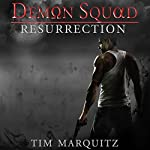 Resurrection: Demon Squad, Book 2 | Tim Marquitz