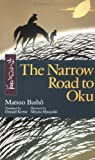 img - for The Narrow Road to Oku (Illustrated Japanese Classics) book / textbook / text book