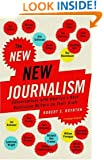 The New New Journalism: Conversations with America's Best Nonfiction Writers on Their Craft (Vintage Original)