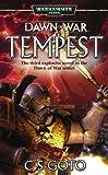 img - for Dawn of War: Tempest (Warhammer 40,000 Novels: Dawn of War) by Cassern S Goto (2006) Mass Market Paperback book / textbook / text book