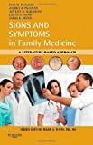 Signs and Symptoms in Family Medicine: A Literature-Based Approach, 1e