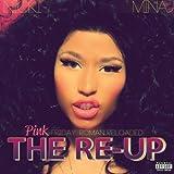 Pink Friday: Roman Reloaded... the Re-Up - Nicki Minaj