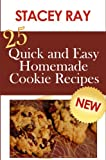 25 Quick and Easy Homemade Cookie Recipes