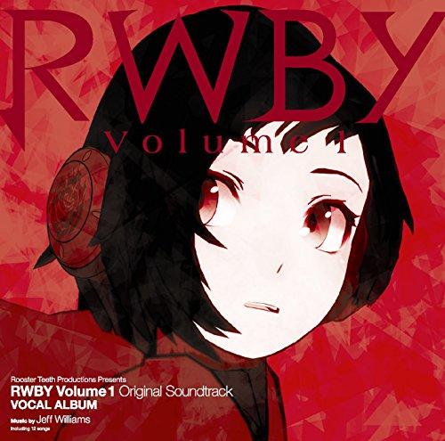 RWBY Volume1 Original Soundtrack VOCAL ALBUM