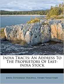 India Tracts: An Address To The Proprietors Of East-india Stock: John ...
