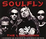 The Lowdown Unauthorized by Soulfly (2008-09-30)