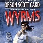 Wyrms | Orson Scott Card