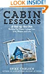 Cabin Lessons: A Nail-by-Nail Tale: B...