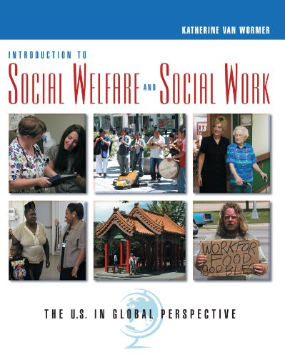 Introduction to Social Welfare and Social Work: The U.S....