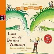 Linus und der Drachen-Wettkampf (Erst ich ein Stück, dann du)   Patricia Schröder