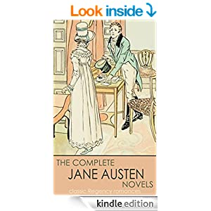 classic Regency romances THE COMPLETE JANE AUSTEN NOVELS (illustrated)