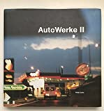 img - for AutoWerke II: Contemporary Photography on and off the road by Tillmans, Wolfgang, Lorenz, Gunter, Wearing, Gillian, Barano (2001) Hardcover book / textbook / text book