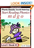 Start Reading Phonics 1.03 (m d g o) Level 1 Book 03 (Childrens Learning To Read Activity Book) (Phonic Ebooks: Kids Learn To Read (Childrens First Readers Level 1))