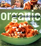 Organic Baby &amp; Toddler Cookbook