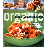 Organic Baby & Toddler Cookbook ~ Lizzie Vann