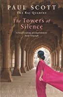 The Towers Of Silence (The Raj Quartet Book 3)