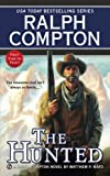 img - for Ralph Compton The Hunted (Ralph Compton Western Series) book / textbook / text book