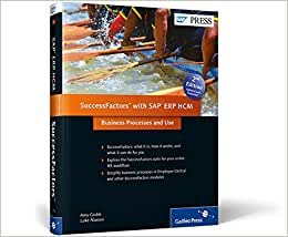 SuccessFactors With SAP ERP HCM: Business Processes And Use (2nd Edition)
