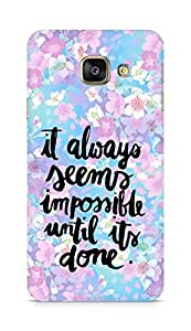 AMEZ it always seems impossible untill its done Back Cover For Samsung Galaxy A3 (2016 EDITION)