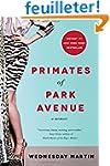 Primates of Park Avenue: A Memoir.
