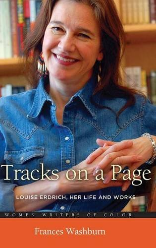 writing about themes in tracks erdrich college essays Erdrich's style of writing, irony, symbolism, and underlying themes all add to why fleur was compelling to read erdrich was able to elaborate on part of america's history of the treatment of others she also cleverly throws in some humor to lighten the seriousness of the story, which added to its readability.