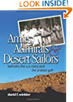 Amirs, Admirals, and Desert Sailors:...