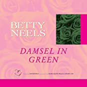 Damsel in Green | [Betty Neels]