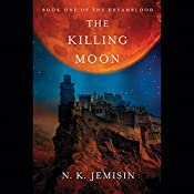The Killing Moon: Dreamblood, Book 1 | N. K. Jemisin