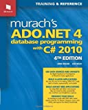 img - for Murach's ADO.NET 4 Database Programming with C# 2010 (Murach: Training & Reference) book / textbook / text book