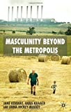 img - for Masculinity beyond the Metropolis book / textbook / text book